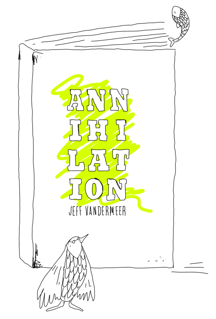 Book Cover: [1] Annihilation by Jeff VanderMeer