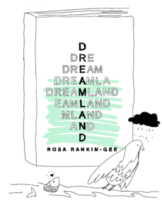 Book Cover: [8] Dreamland by Rosa Rankin-Gee